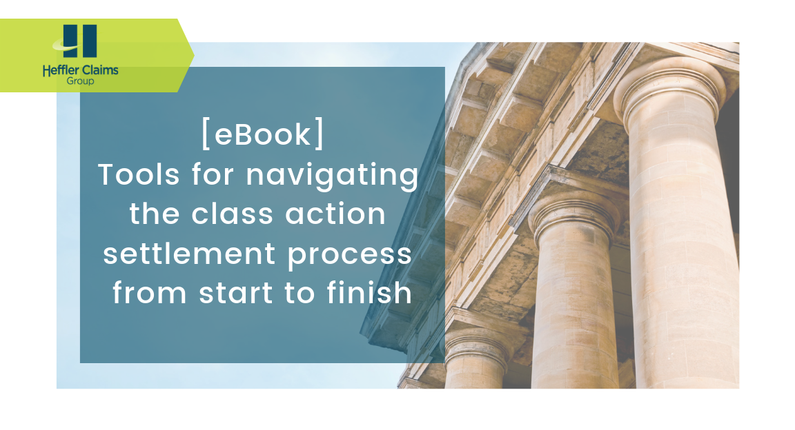 [eBook] Checklists, White Papers and More Tools for Navigating the Class Action Settlement Process
