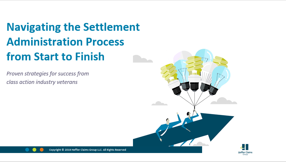 [On-Demand Webinar] Navigating the Class Action Settlement Process from Start to Finish